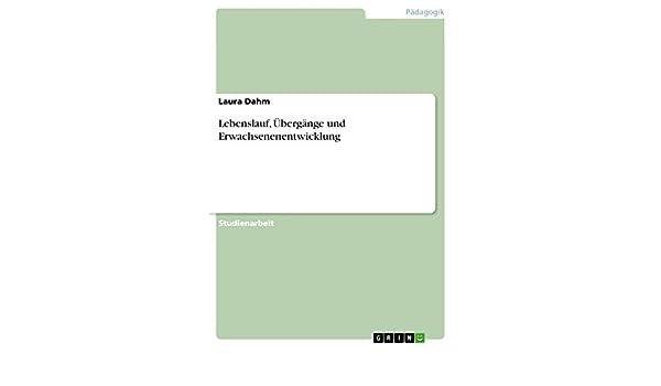 amazoncom lebenslauf bergnge und erwachsenenentwicklung german edition ebook laura dahm kindle store - Johannes Gutenberg Lebenslauf