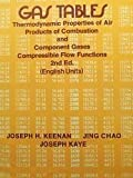img - for Gas Tables: Thermodynamic Properties of Air Products of Combustion and Component Gases, Compressible Flow Functions by Joseph H. Keenan (1980-04-17) book / textbook / text book
