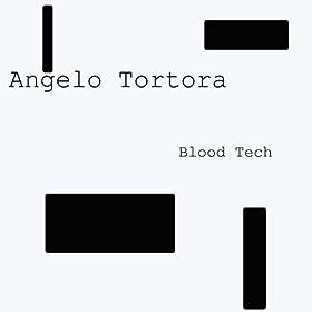 Angelo Tortora Blood Tech