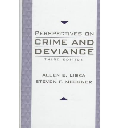 Perspectives on Crime and Deviance: 3rd (Third) edition