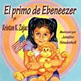 El Primo de Ebeneezer, Kristen K. Zajac, 161633164X