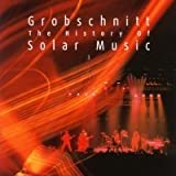 The History Of Solar Music Vol. 3 by Grobschnitt (2002-08-03)