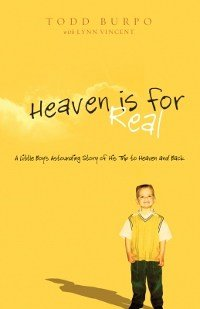 Heaven is For Real: A Little Boy's Astounding Story of His Trip to Heaven and Back (Christian Large Print Originals)