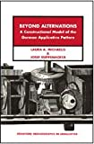 Beyond Alternations, Michaelis, Laura and Ruppenhofer, Josef, 1575863294