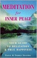 Meditation For Inner Peace: Discovering the Joy of Relaxation and True Happiness