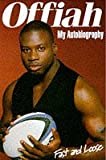 Martin Offiah: My Autobiography