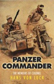Read Online Panzer Commander: The Memoirs of Colonel Hans Von Luck ebook