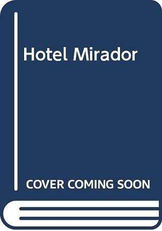 Hotel Mirador by Rosalind Brett