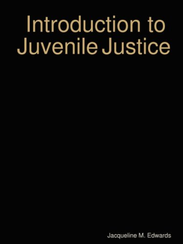 Introduction to The Juvenile Justice System
