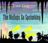 The Mellops Go Spelunking, Tomi Ungerer, 1570982287