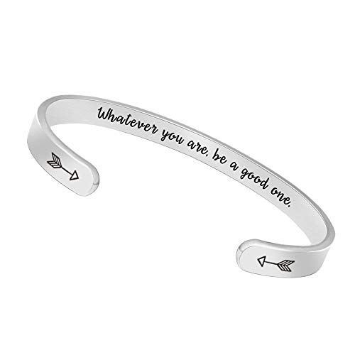 Inspirational Bracelets for Women Men Cuff Bangle Friendship Mantra Jewelry Come Gift Box (Whatever You are,be a Good one) for $<!--$9.99-->