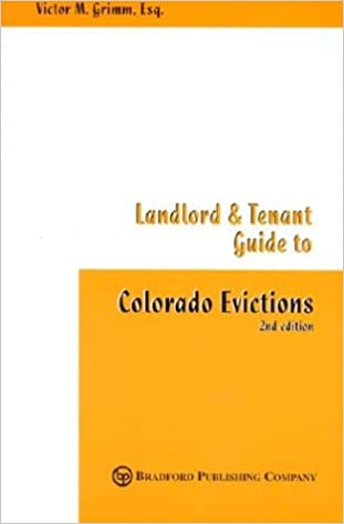 Landlord and Tenant Guide to Colorado Evictions