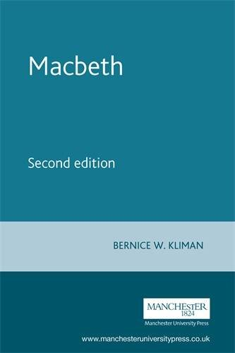 Macbeth: Second edition (Shakespeare in Performance MUP)