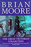 Front cover for the book The Great Victorian Collection by Brian Moore