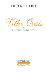 Villa Oasis, ou, Les faux bourgeois par Eugène Dabit