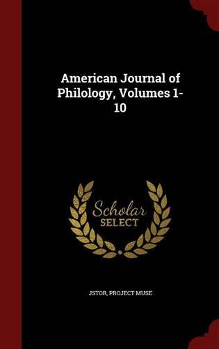 American Journal of Philology, Volumes 1-10 pdf