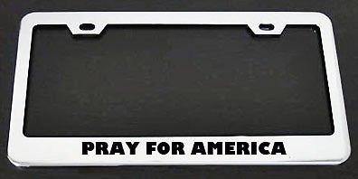 Pray for America Metal Chrome License Plate Frame Perfect for Men Women Car garadge Decor