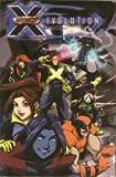 X-Men Evolution trade paperback / Marvel Age