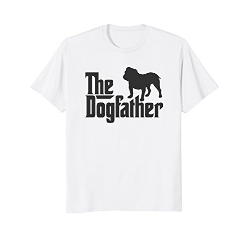 Mens The Dogfather English British Bulldog Funny Dog Owner Shirt