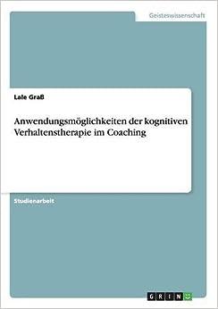 Book Anwendungsmöglichkeiten der kognitiven Verhaltenstherapie im Coaching