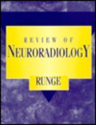 Review of Neuroradiology, 1e 1st edition by MD, Val M. Runge published by Saunders Paperback