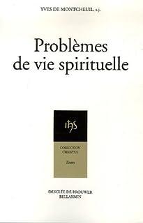 Problèmes de vie spirituelle, Montcheuil, Yves de