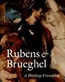 Rubens and Brueghel, Peter Paul Rubens and Jan Bruegel, 0892368489