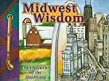 Midwest Wisdom, Patrick Caton, 1562453068