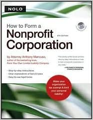 How to Form a Nonprofit Corporation 8th (egith) edition Text