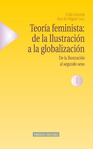 Descargar Libro TeorÍa Feminista: De La IlustraciÓn A La GlobalizaciÓn - 1 Aa. Vv.