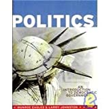 Politics : An Introduction to Democratic Government, Eagles, Munroe and Johnston, Larry, 1551111926