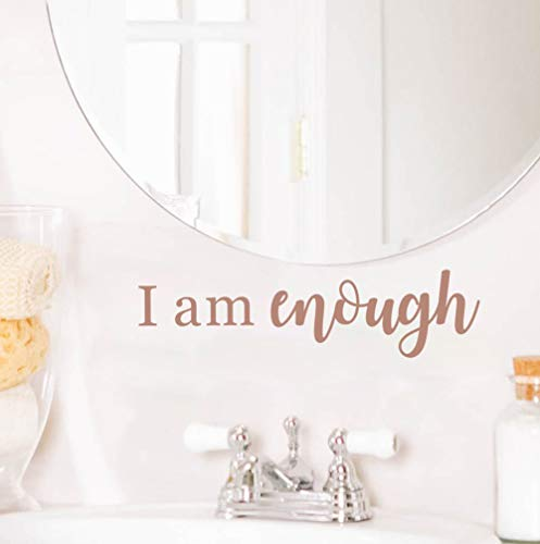 I Am Enough Wall Decal, Inspirational Mirror Quote Sticker for Bathroom Decoration, - Clings Bathroom Mirrors