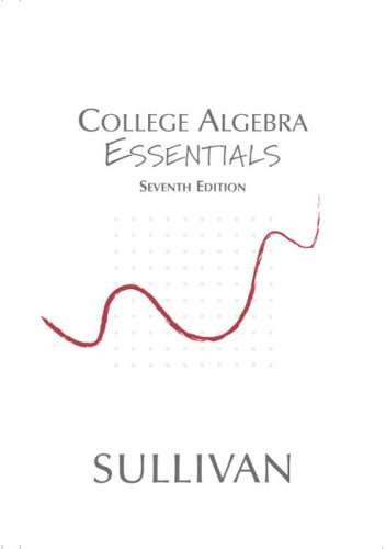 College Algebra Essentials (7th Edition)