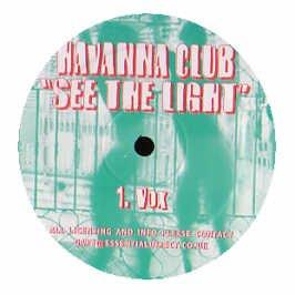 Havanna Club / See The Light
