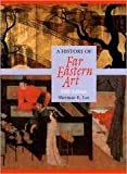 History of Far Eastern Art, 5th (fifth) edition
