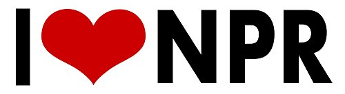 I Love Npr Sticker Decal Vinyl Bumper Cool Gift D Cor Car Truck Locker Window Wall Notebook
