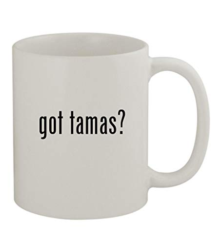 got tamas? - 11oz Sturdy Ceramic Coffee Cup Mug, -