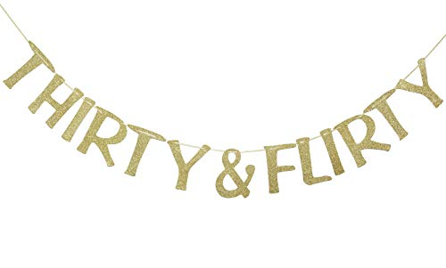 Thirty & Flirty Banner Sign Gold Glitter for