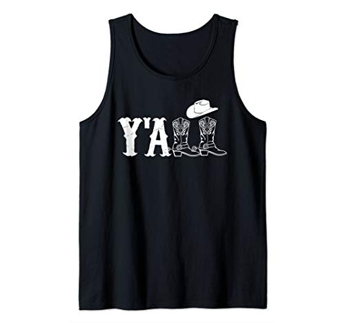 Y'All Cowboy Hat Cowboy Boots Southern Tank Top (Words To Save A Horse Ride A Cowboy)
