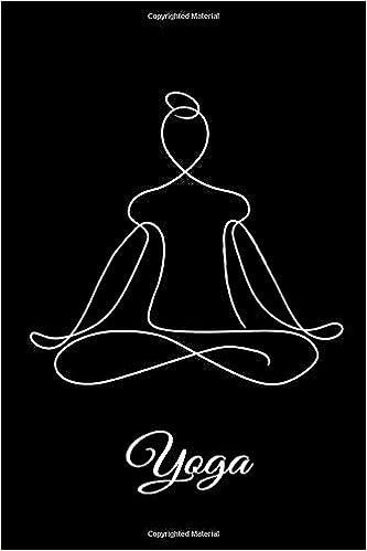 Yoga: Yoga Notebook - Namaste journal for women & men with ...