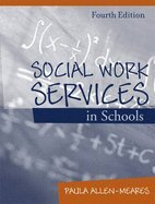 Social Work Services in Schools (4th, 04) by Allen-Meares, Paula [Hardcover (2003)] pdf