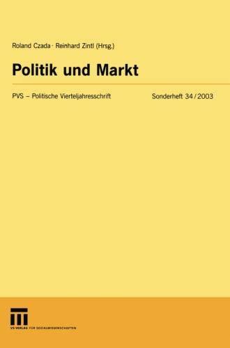 Read Online Politik und Markt (Politische Vierteljahresschrift Sonderhefte) (German Edition) pdf
