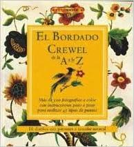 El Bordado Crewel De La a a La Z. Precio En Dolares (Spanish)