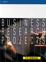 Business Research Projects (3rd Edition) A. D. Jankowicz