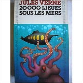 20000 Lieues Sous Les Mers / Chronologie, Introduction, et Archives De l' Oeuvre Par Simone Vierne