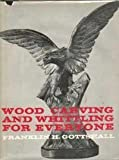 img - for Wood carving and whittling for everyone book / textbook / text book
