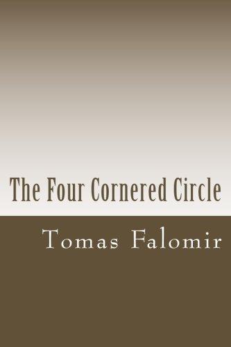 Circle Cornered Four (The Four Cornered Circle)