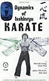Dynamics of Isshinryu Karate Book 2, Harold Long and Allen Wheeler, 0898260043