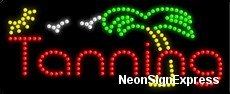 - Tanning LED Sign