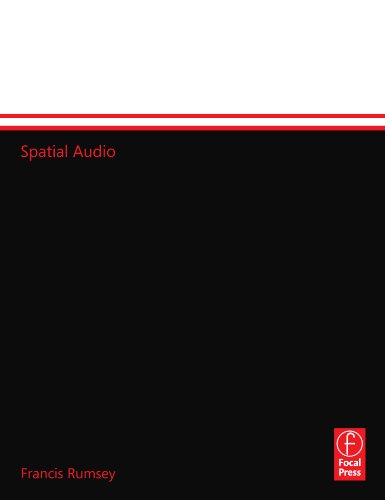 Spatial Audio (Music Technology) by Focal Press